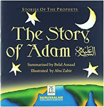 The Story of Adam By Abu Zahir (Stories Of The Prophets) (Darussalam)