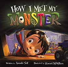 How I Met My Monster (I Need My Monster)