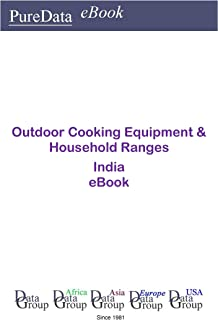 Outdoor Cooking Equipment & Household Ranges in India: Market Sector Revenues