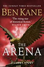 The Arena (A gripping short story in the bestselling Eagles of Rome series)