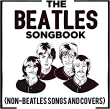 The Beatles Songbook (Non-Beatles Songs and Covers)