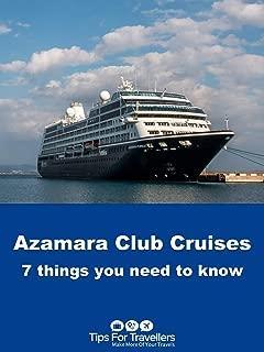 Clip: Azamara Club Cruises. 7 Things You Need To Know