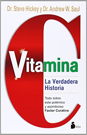 Vitamina C: La Verdadera Historia