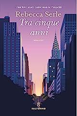 Tra cinque anni (Italian Edition) Kindle Edition