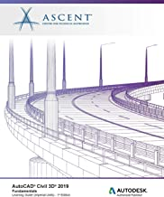 AutoCAD Civil 3D 2019: Fundamentals (Imperial Units): Autodesk Authorized Publisher