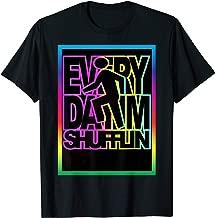 Everyday I'm Shufflin EDM Trap House Shirt