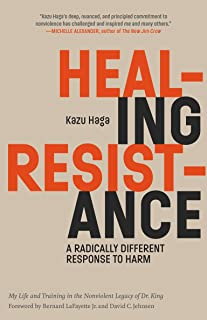 Healing Resistance: A Radically Different Response to Harm