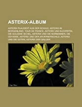 Asterix-Album: Asterix plaudert aus der Schule, Asterix im Morgenland, Tour de France, Asterix und Kleopatra, Die goldene ...