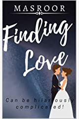FINDING LOVE: Can Be Hilariously Complicated Kindle Edition