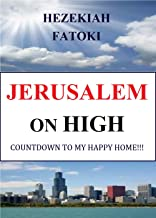 JERUSALEM ON HIGH: Countdown to My Happy Home!!!