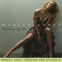 We Belong Together (Remix feat. Jadakiss and Styles P)