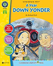A Year Down Yonder - Novel Study Guide Gr. 5-6 - Classroom Complete Press