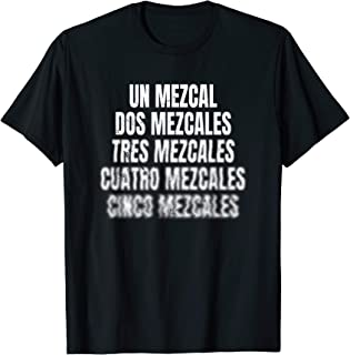Playeras Mexicanas Chistosas for Mezcal Shirts Lovers