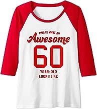 Womens 60th Birthday Gift Awesome 60 Year-Old Raglan Baseball Tee