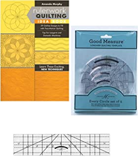 Ruler Work 52 Quilting Ideas and 5 Every Circle Templates and 1/4 Thick Ruler Set