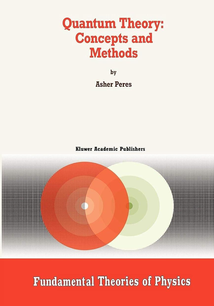 相対サイズ靄元気Quantum Theory: Concepts and Methods (Fundamental Theories of Physics)