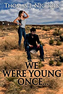 We Were Young Once