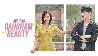My ID is Gangnam Beauty - Season 1
