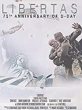 Libertas - 75th Anniversary of D-Day