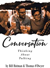Conversation: Thinking About Talking