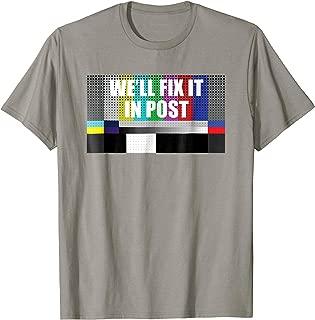 fix it in post t shirt