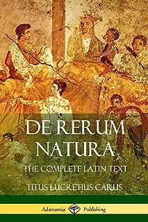 De Rerum Natura: The Complete Latin Text (Latin Edition)