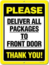 Honey Dew Gifts Please Deliver All Packages to Front Door - 9 x 12 inch Metal Aluminum Sign Decor - Made in The USA