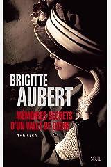 Mémoires secrets d'un valet de coeur (ROMAN FR.HC) Format Kindle