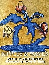 Ripples and Waves: Walking Lake Huron (Water Walkers)