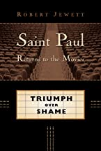 Saint Paul Returns to the Movies: Triumph over Shame