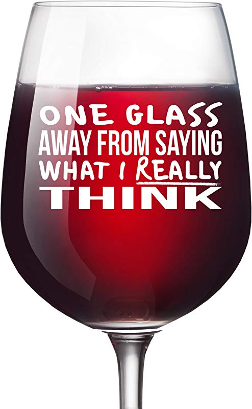 One Glass Away Funny Wine Glass Unique Wine Gifts Women Birthday Wine Gifts For Men Wife Girlfriend Sister Boss Best Friend BFF Coworker Or Daughter Christmas Present 13 Oz