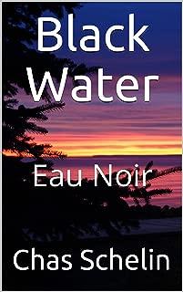 Black Water: Eau Noir