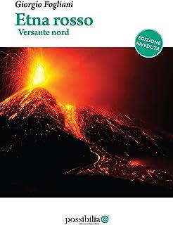 Etna rosso – versante nord: (edizione riveduta) (Italian