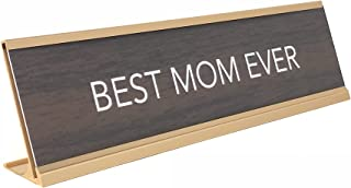 aahs!! Engraving Best Mom Ever Nameplate Style Desk Sign (Brown)