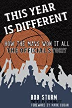 This Year is Different: How the Mavs Won It All : the Official Story