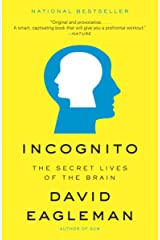 Incognito: The Secret Lives of the Brain Kindle Edition