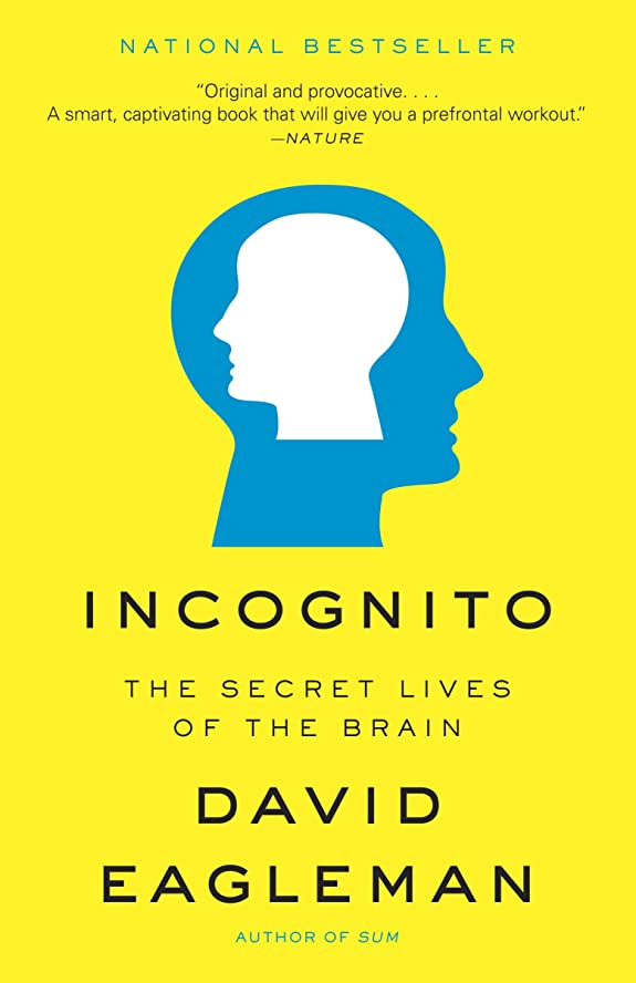 誘惑届ける前者Incognito: The Secret Lives of the Brain (English Edition)