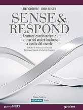 Sense & Respond. Adattate continuamente il ritmo del vostro business a quello del mondo (Italian Edition)