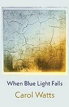 When Blue Light Falls