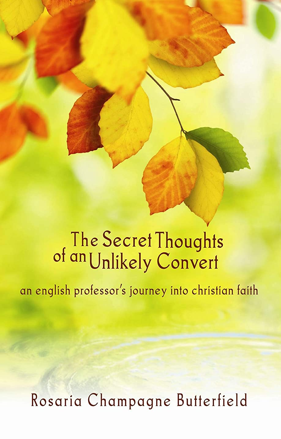 足枷通信網量The Secret Thoughts of an Unlikely Convert (English Edition)