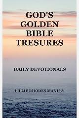 God's Golden Bible Treasures: Daily Devotionals Kindle Edition