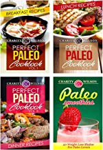 Perfect Paleo Diet Cookbook Box Set: Paleo Diet Recipes: Breakfast, Lunch, Dinner and Smoothie Recipes