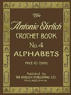 Antonie Ehrlich #4 c.1915 - Alphabets for Filet Crochet and Cross Stitch