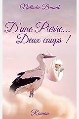 D'une Pierre... Deux coups ! (Anna et Roger t. 5) Format Kindle