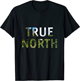 True North Strong And Free T-Shirt Love The Outdoors