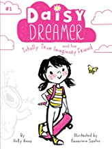Best daisy dreamer and the totally true imaginary friend Reviews