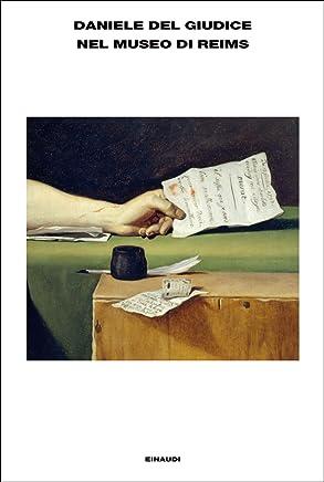 Nel museo di Reims (LArcipelago Einaudi Vol. 170)