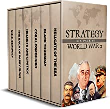 Strategy Six Pack 15: World War 2 (Annotated): Hellcats of the Sea, Black Thursday, Helmets and Lipstick, Coral Comes High, The Saga of Pappy Gunn and USS Seawolf