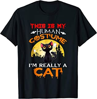 This is my HUMAN COSTUME I'm Really a CAT Halloween T-Shirt