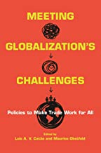 Meeting Globalization's Challenges: Policies to Make Trade Work for All